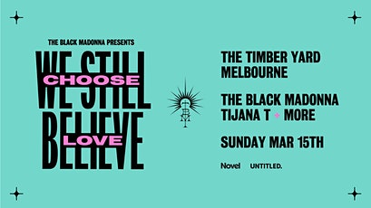 The Black Madonna Presents: We Still Believe tickets