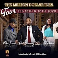 The Million Dollar Idea Tour (St. Louis)