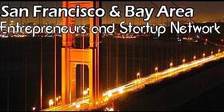 SF's Largest Tech Startup, Business & Entrepreneur Networking Soriee tickets