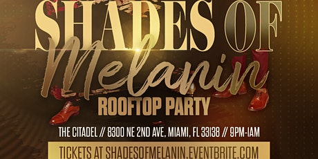 Shades of Melanin Rooftop Party tickets