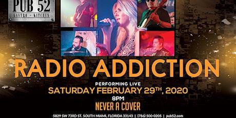 Radio Addiction Performing Live: February 29th tickets