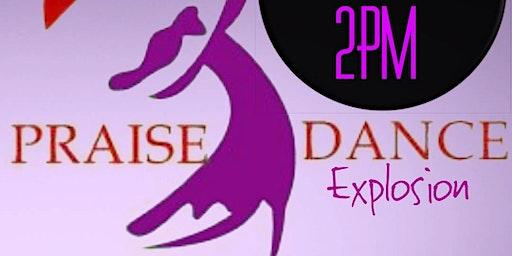 5TH Annual Praise Dance Explosion 2020