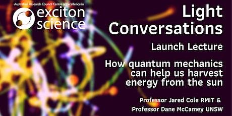 Light Conversations: Quantum mechanics and Sun harvesting tickets