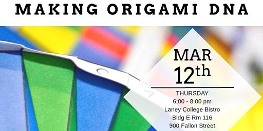 SFPDASC Presents Making Origami DNA