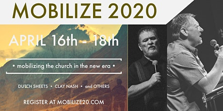 POSTPONED - Mobilize 2020  - Dutch Sheets and Clay Nash - Tulsa, Oklahoma tickets