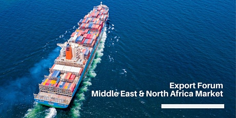 Export Forum – Middle East & North Africa Market Opportunities tickets
