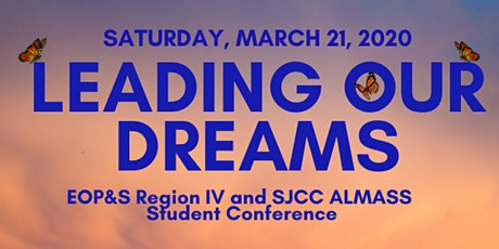 """EOP&S Region IV and SJCC ALMASS  Conference: """"Leading Our Dreams"""" tickets"""