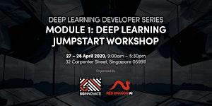 Deep Learning Jumpstart Workshop (27 – 28 April 2020)
