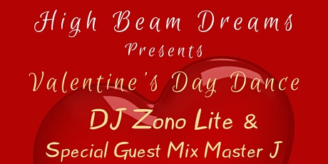 Valentine's Day Dance - DJ Zono Lite and Special Guest - Mix Master J tickets