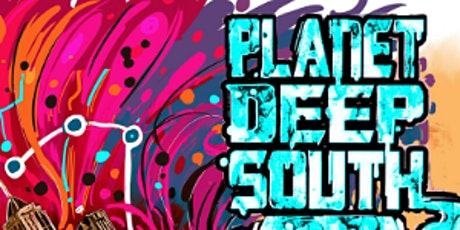Planet Deep South: ATL 2020 tickets