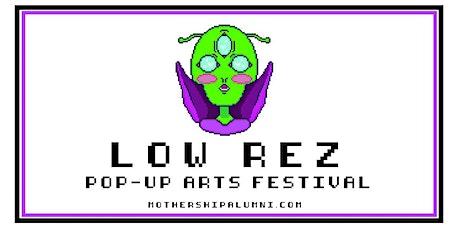 Low Rez Arts Festival tickets