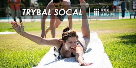 Trybal Gatherings | SoCal 2020 tickets