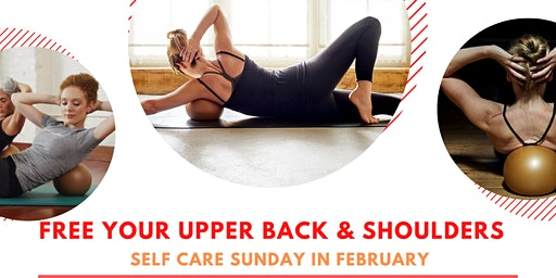 Self Care Sunday: Roll & Restore Your Upper Back and Shoulders
