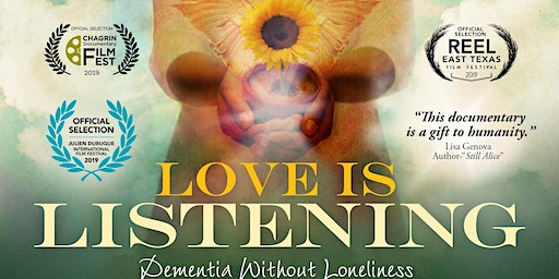 """Love is Listening: Dementia without Loneliness"" Film Screening"