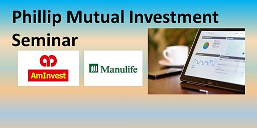 Phillip Mutual Investment Seminar
