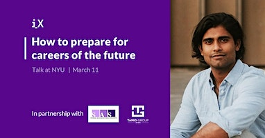 How to Prepare for Careers of the Future - Talk at NYU