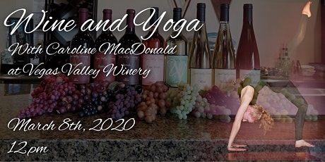 Wine and Yoga at Vegas Valley Winery  tickets