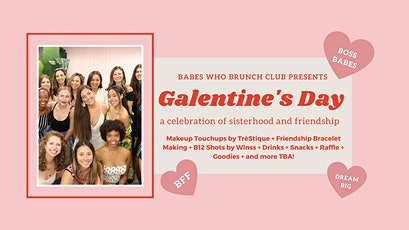 Babes Who Brunch Club NYC: Galentine's Day Celebration with LIVELY tickets