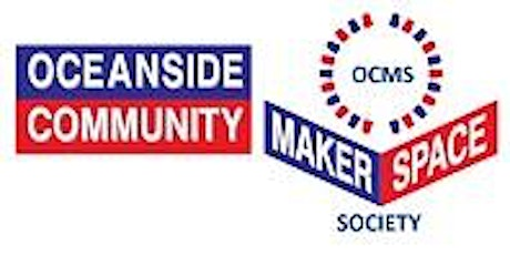 Oceanside Community MakerSpace weekly drop in! tickets