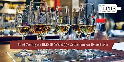Blind Tasting ELIXIR's Scotch Whisky Collection: Independent Bottlers