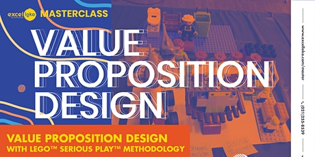 MASTERCLASS on Value Proposition Design using LEGO™ Serious Play™ tickets