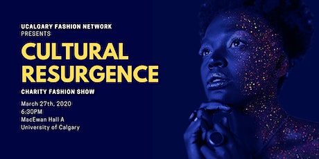 Charity Fashion Show: Cultural Resurgence  tickets