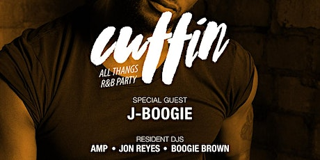 Cuffin: All Thangs R&B Party with guest DJ J-Boogie tickets