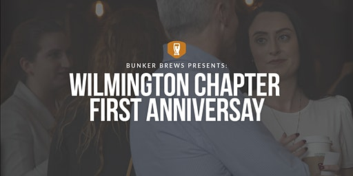 Bunker Brews Wilmington: Chapter First Anniversary