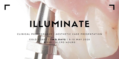 I L L U M I N A T E  -  Clinical Photography & Aesthetic Case Presentation tickets