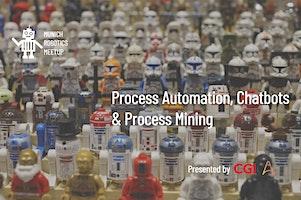 Process Automation, Chatbots and Process Mining
