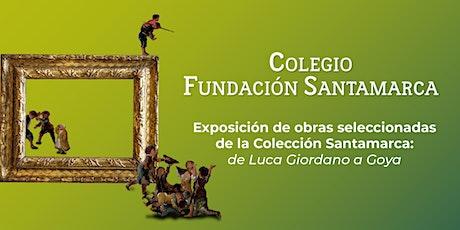 Exposición obras seleccionadas Col. Santamarca: De Luca Giordano a Goya entradas
