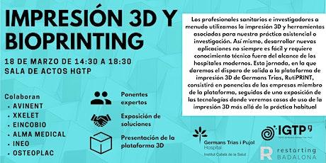 Impresión 3D y bioprinting: fabricando la salud del futuro tickets