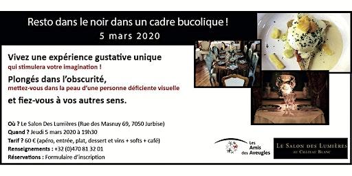 """Inscription """"Resto dans le noir"""" au Salon Des Lumières - 05/03/2020"""