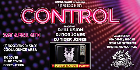 CONTROL - Retro 80's & 90's Video Dance Party tickets