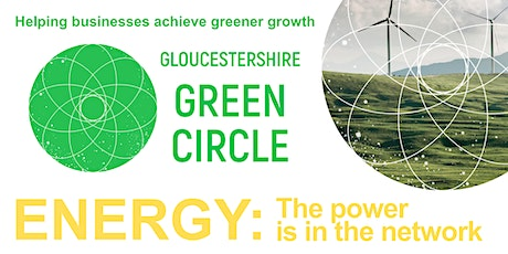 Gloucestershire Green Circle - Energy: buying, making and saving it tickets