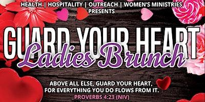 """Guard Your Heart"" Ladies Brunch"