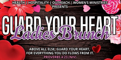 """Guard Your Heart"" Ladies Brunch tickets"