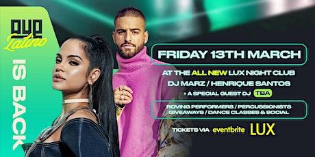 OYE Latino 3 At Lux Nightclub tickets