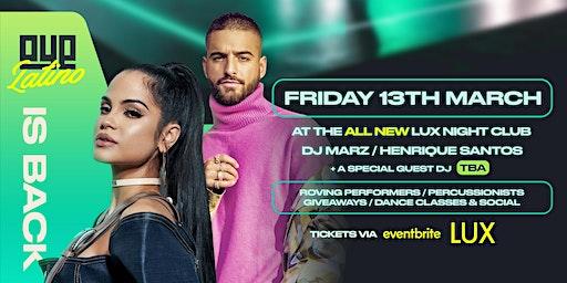 OYE Latino 3 At Lux Nightclub
