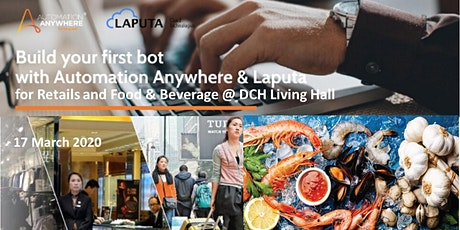 """Build-your-1st RPA-bot"" Workshop  for Retails and F&B tickets"