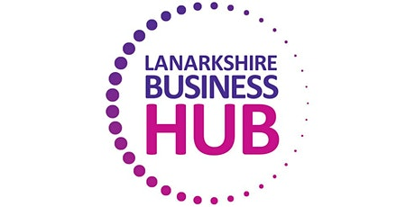 Lanarkshire Business Hub Networking Breakfast tickets