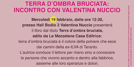 TERRA D'OMBRA BRUCIATA: INCONTRO CON VALENTINA NUCCIO @BODIO BREAK