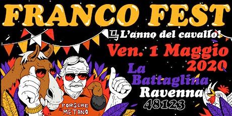 FRANCO FEST ♞ L'anno del cavallo! biglietti