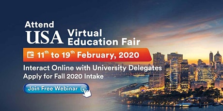 Attend USA Virtual Education Fair from 11th to 19th Feb 2020 | Free Webinar tickets