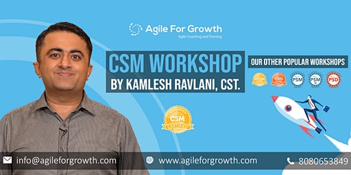 Certified ScrumMaster Training by Kamlesh Ravlani, CST, March, Delhi