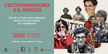 L'ECOFEMMINISMO E IL MONDO tickets