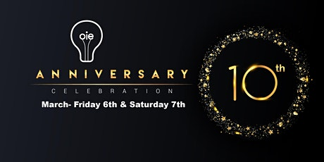 OIE 10th Anniversary Celebration tickets