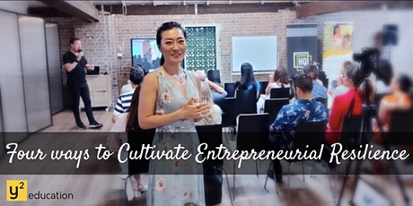 Four ways to cultivate Entrepreneurial Resilience tickets