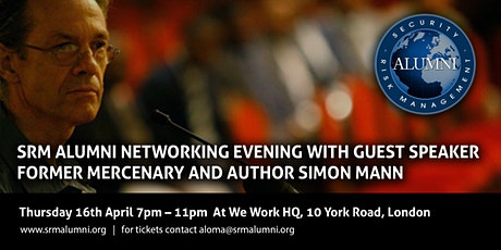 SRM Alumni Networking Evening with Guest Speaker Simon Mann (GUESTS) tickets