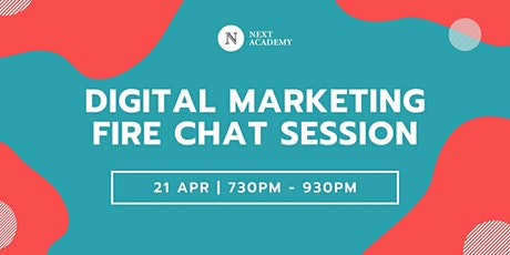 Digital Marketing Q&A Fire Chat Session - April 2020 tickets